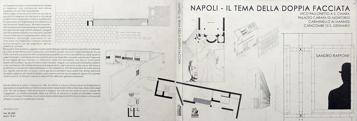 Napoli, il tema della doppia facciata